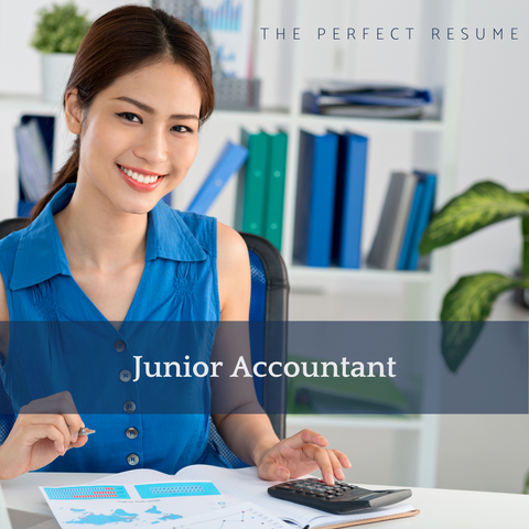 The Perfect Junior Accountant Resume Writing Tips