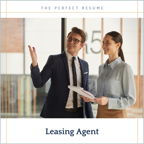 The Perfect Leasing Agent Resume Writing Tips