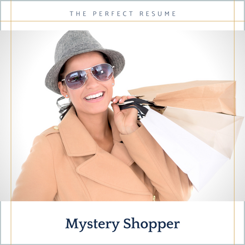 The Perfect Mystery Shopper Resume Writing Tips