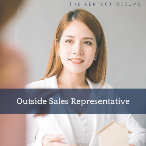 The Perfect Outside Sales Representative Resume Writing Tips