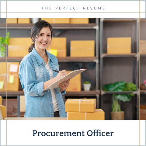 The Perfect Procurement Officer Resume Writing Tips