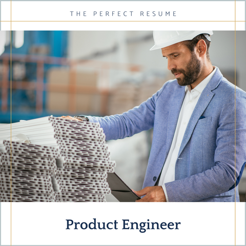The Perfect Product Engineer Resume Writing Tips