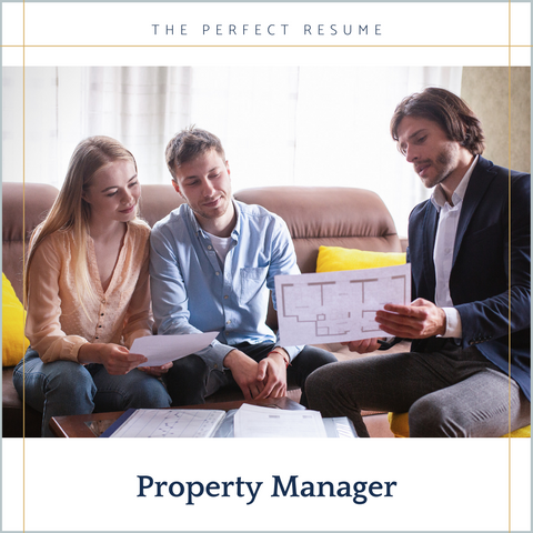 The Perfect Property Manager Resume Writing Tips