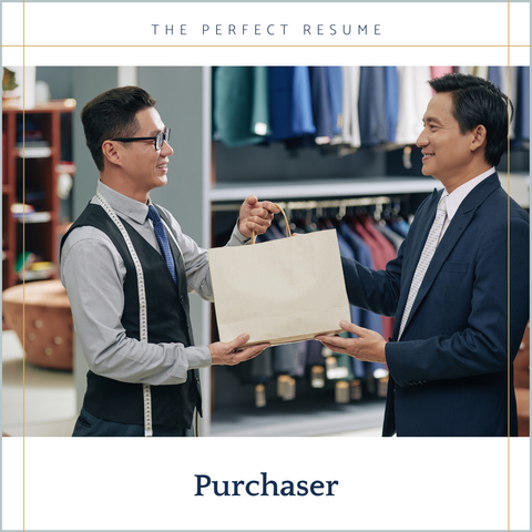 The Perfect Purchaser Resume Writing Tips