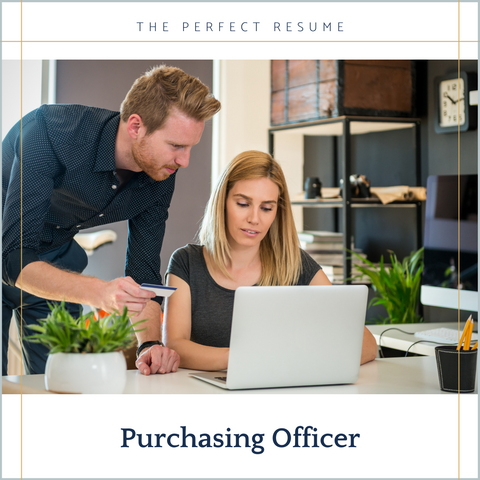 The Perfect Purchasing Officer Resume Writing Tips