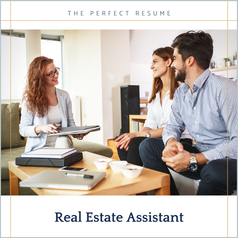 The Perfect Real Estate Assistant Resume Writing Tips