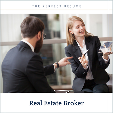The Perfect Real Estate Broker Resume Writing Tips