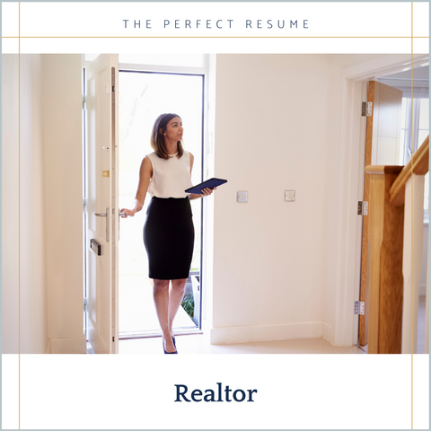 The Perfect Realtor Resume Writing Tips