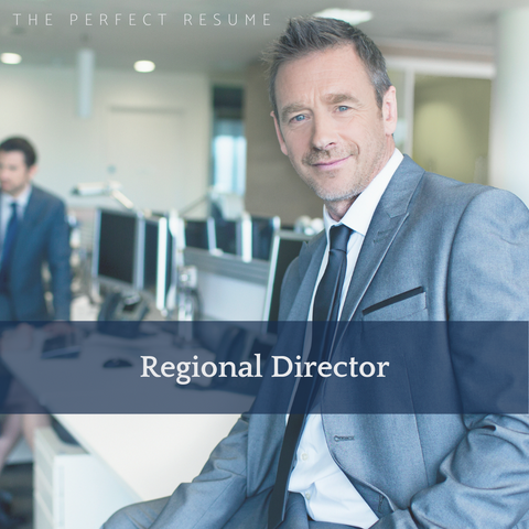 The Perfect Regional Director Resume Writing Tips