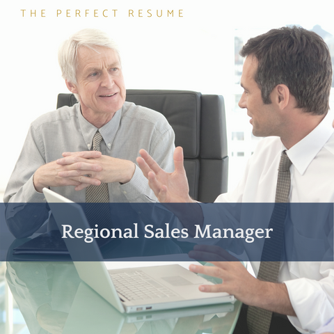 The Perfect Regional Sales Manager Resume Writing Tips