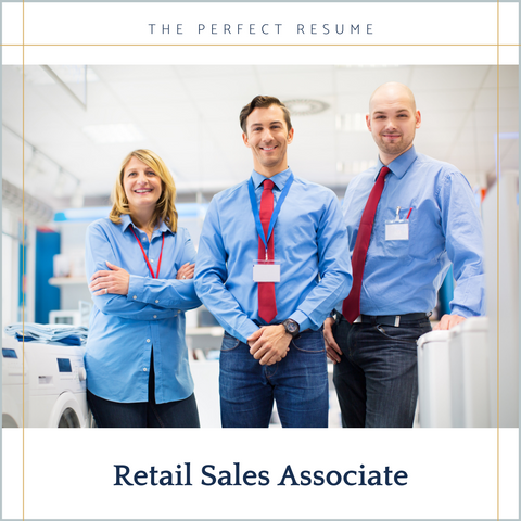 The Perfect Retail Sales Associate Resume Writing Tips
