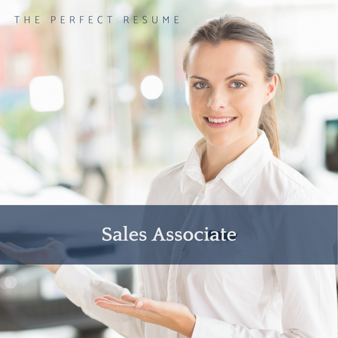 The Perfect Sales Associate Resume Writing Tips