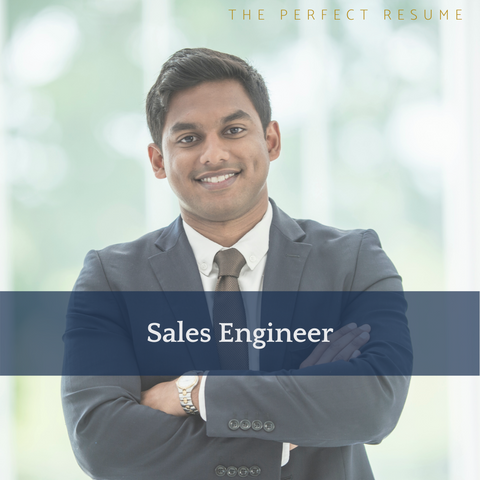 The Perfect Sales Engineer Resume Writing Tips