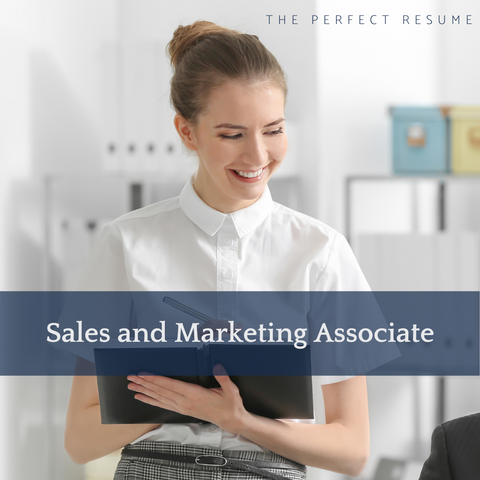 The Perfect Sales & Marketing Associate Resume Writing Tips