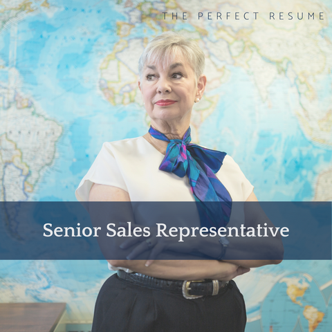 The Perfect Senior Sales Representative Resume Writing Tips