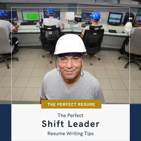 The Perfect Shift Leader Resume Writing Tips