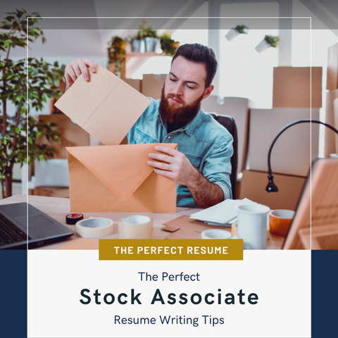 The Perfect Stock Associate Resume Writing Tips