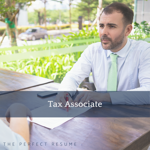 The Perfect Tax Associate Resume Writing Tips