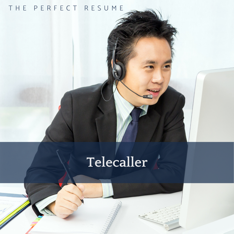The Perfect Telecaller Resume Writing Tips