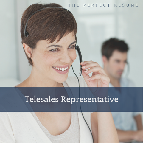 The Perfect Telesales Representative Resume Writing Tips