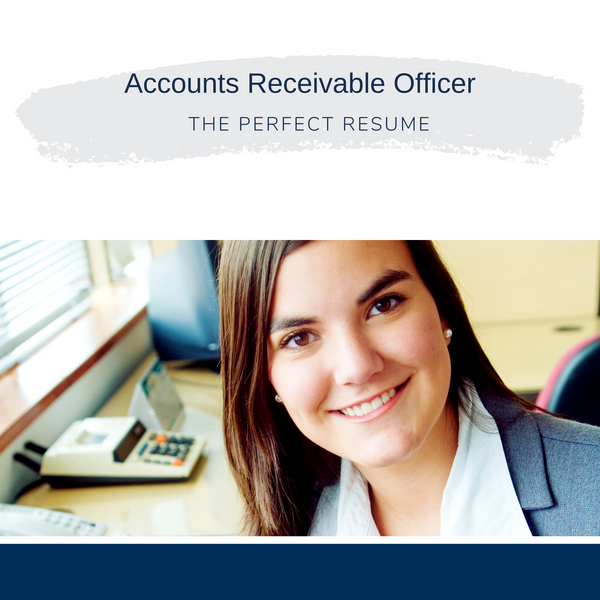 Accounts Receivable Officer Resume Writing Services