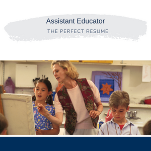 Assistant Educator Resume Writing Services