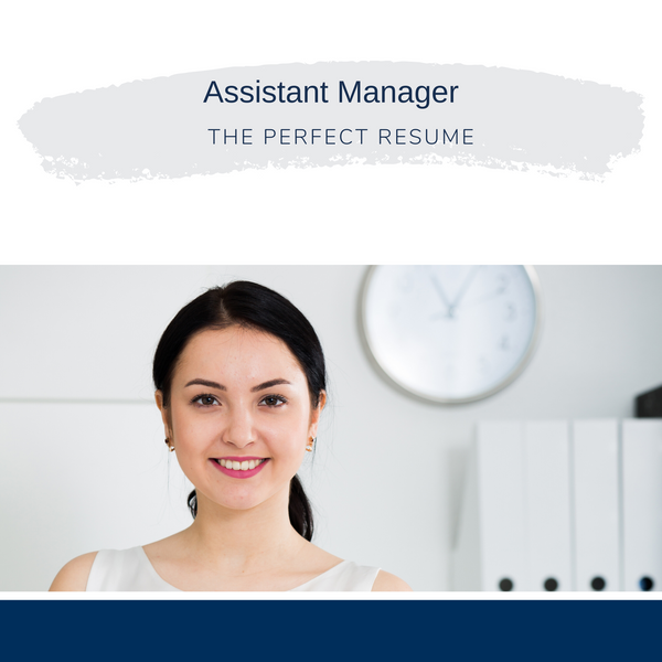 Assistant Manager Resume Writing Services