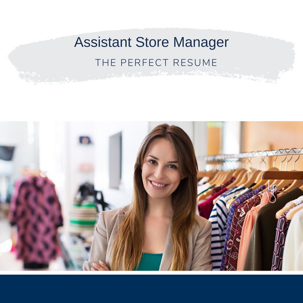 Assistant Store Manager Resume Writing Services