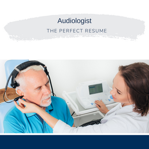 Audiologist Resume Writing Services
