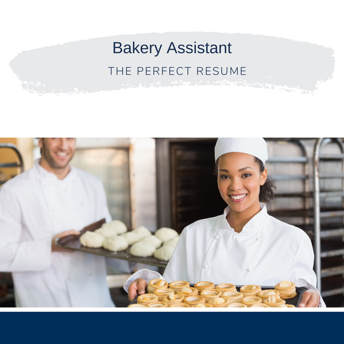 Bakery Assistant Resume Writing Services