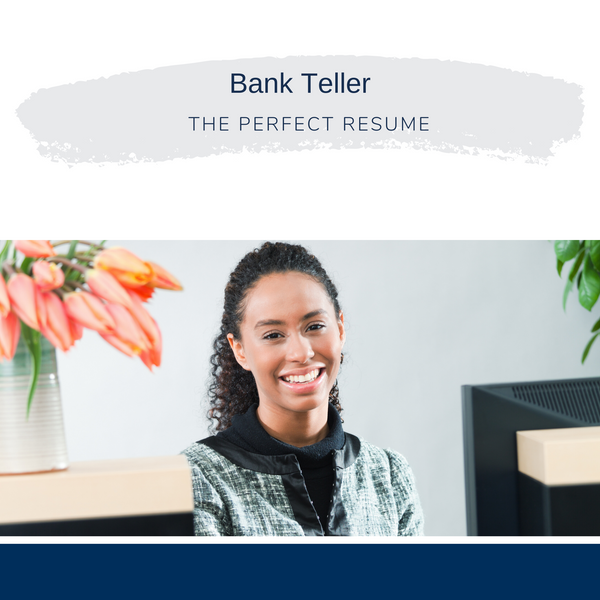 Bank Teller Resume Writing Services