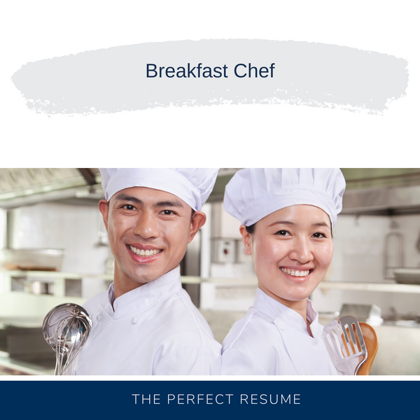 Breakfast Chef Resume Writing Services