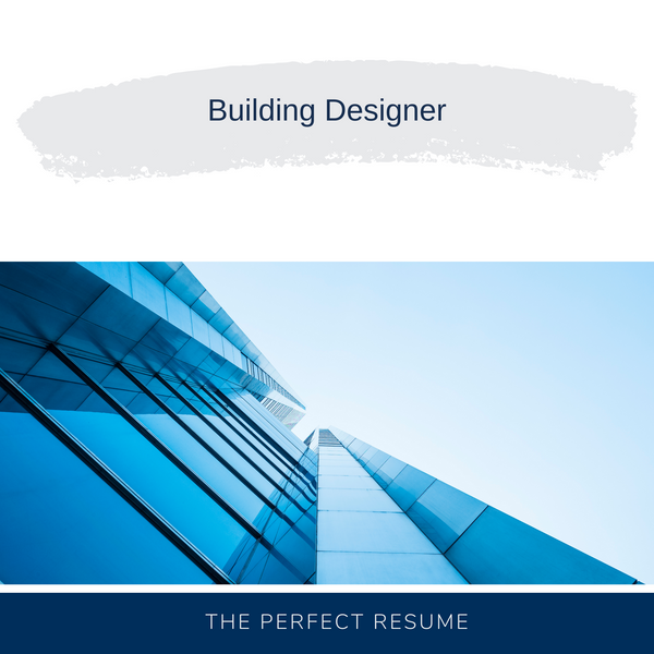 Building Designer Resume Writing Services
