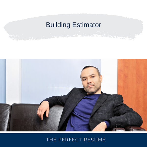 Building Estimator Resume Writing Services