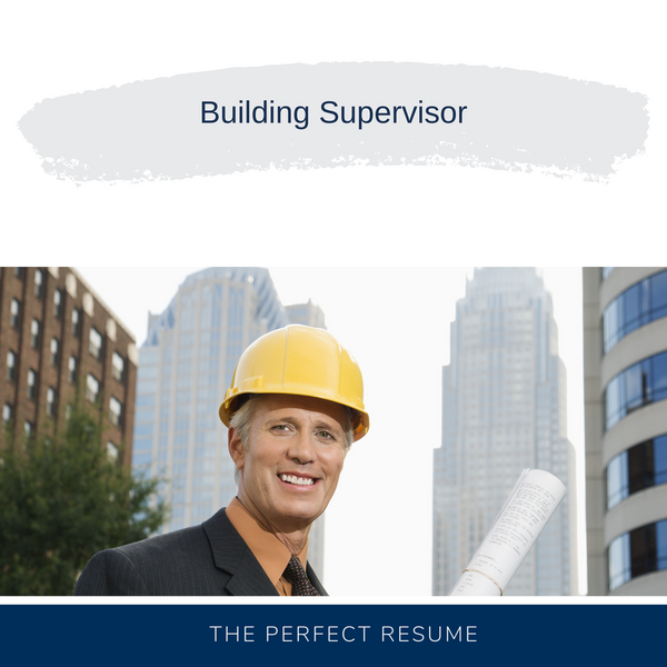 Building Supervisor Resume Writing Services