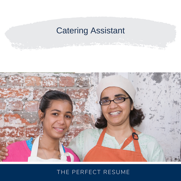 Catering Assistant Resume Writing Services