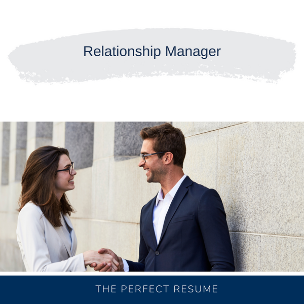 Relationship Manager Resume Writing Services