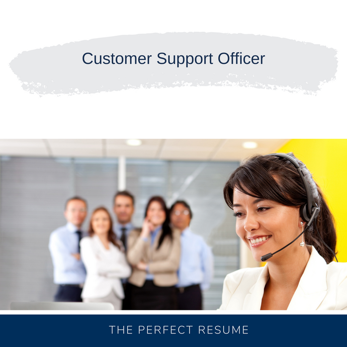 Customer Support Officer Resume Writing Services