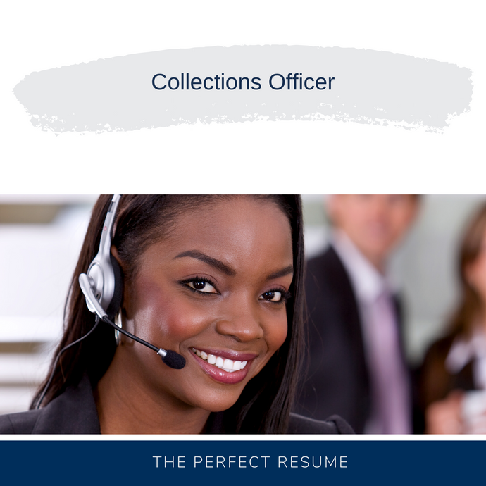 Collections Officer Resume Writing Services