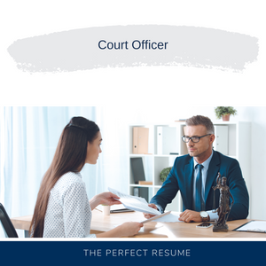 Court Officer Resume Writing Services