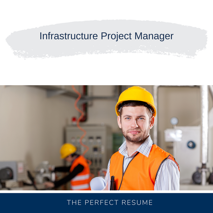 Infrastructure Project Manager Resume Writing Services