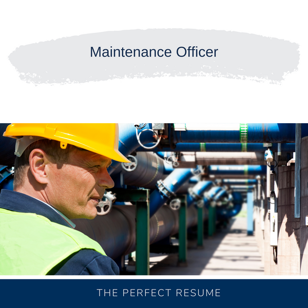 Maintenance Officer Resume Writing Services