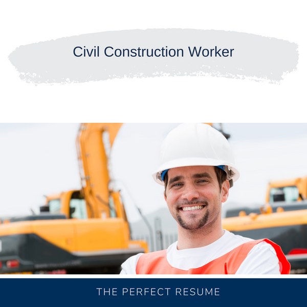 Civil Construction Worker Resume Writing Services