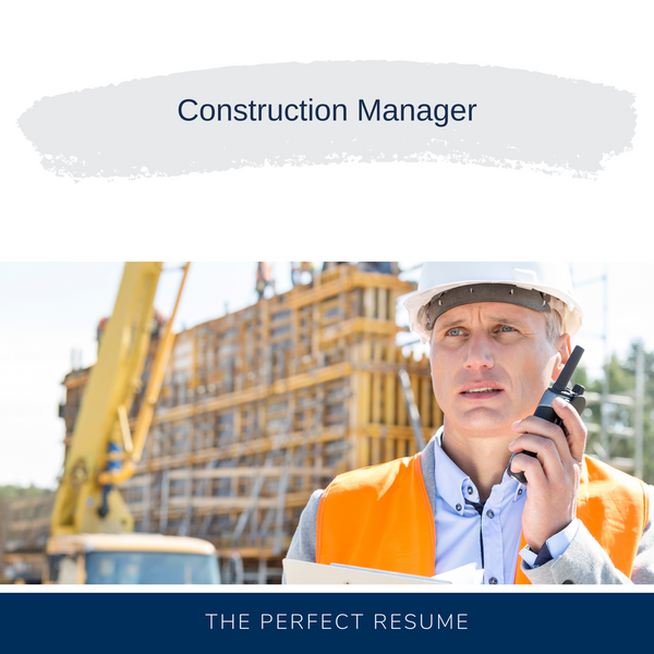 Construction Manager Resume Writing Services