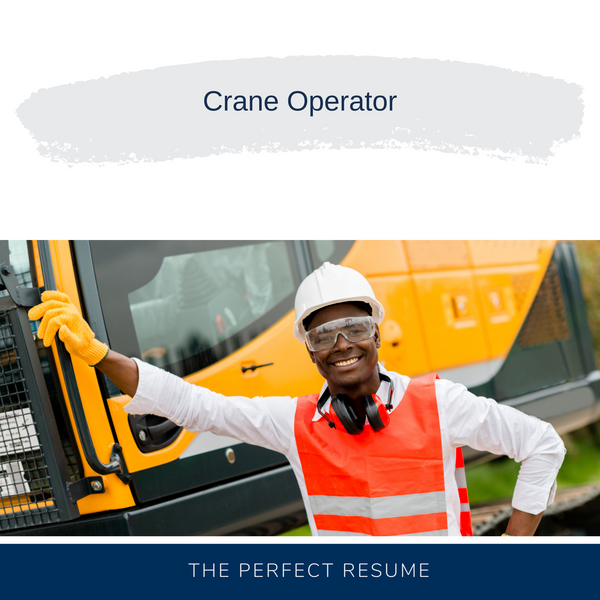 Crane Operator Resume Writing Services