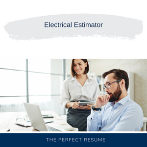 Electrical Estimator Resume Writing Services