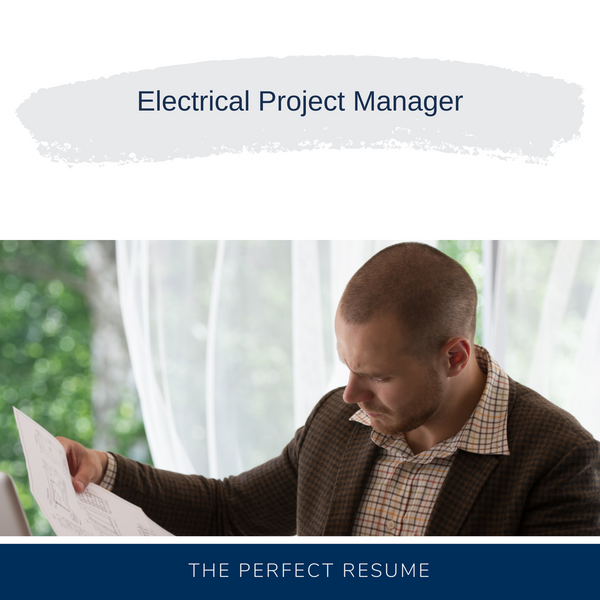 Electrical Project Manager Resume Writing Services
