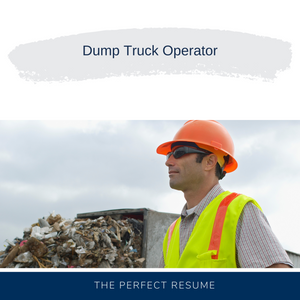 Dump Truck Operator Resume Writing Services
