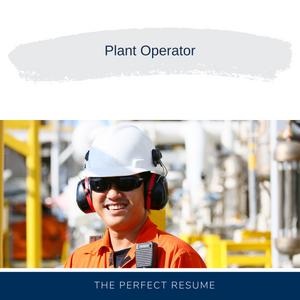 Plant Operator Resume Writing Services