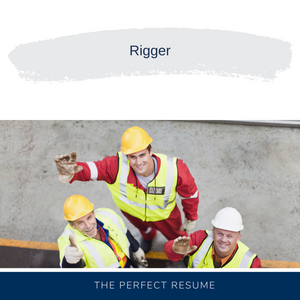 Rigger Resume Writing Services